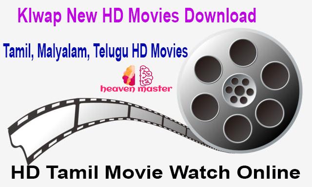 Klwap New HD Movies Download - HD Tamil Movie Watch Online